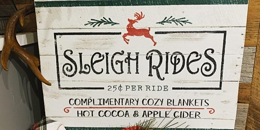 Sleigh Ride Christmas Sign Workshop