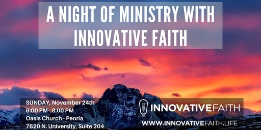 A Night of Ministry with Innovative Faith