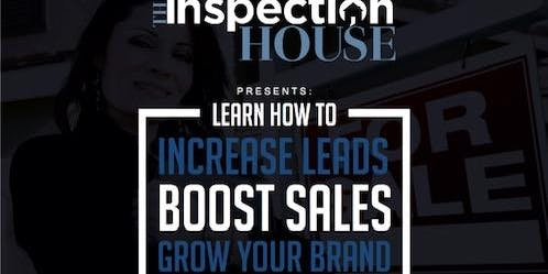 The Inspection House:  Increase Leads, Boost sales, Grow your brand