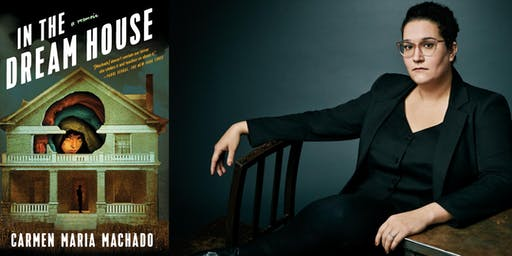 Carmen Maria Machado's IN THE DREAM HOUSE - Toronto Launch