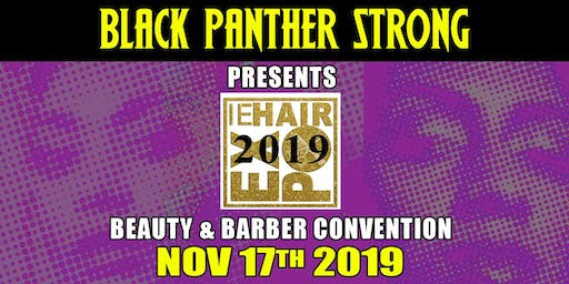 Black Panther Strong presents IE Hair Expo' 2019