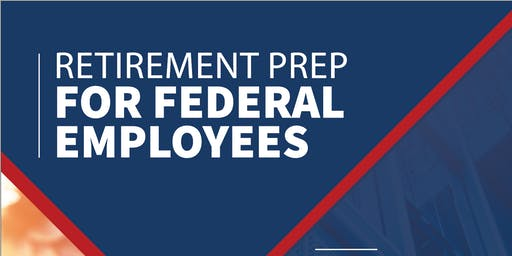 Retirement Prep for Federal Employees