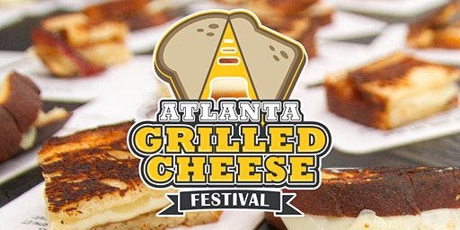 Atlanta Grilled Cheese Festival 2020