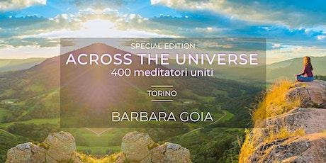 Across The Universe: 400 meditatori uniti e il loro potere esponenziale biglietti