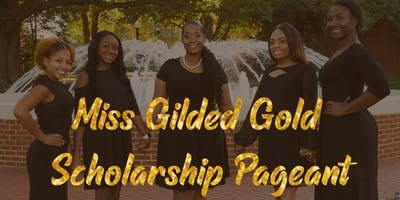 2019-2020 Miss Gilded Gold Scholarship Pageant