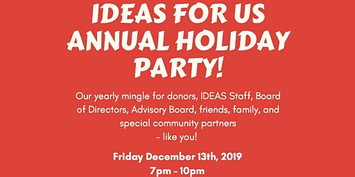 IDEAS Holiday Party 2019!