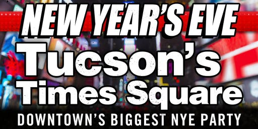 New Year's Eve: Tucson's Times Square