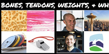 Bones, Tendons, Weights, & Whistles | Seattle, WA tickets