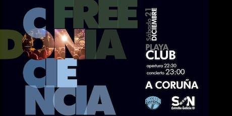 FREEDONIA GIRA CONCIENCIA - SON ESTRELLA GALICIA - CORUÑA entradas