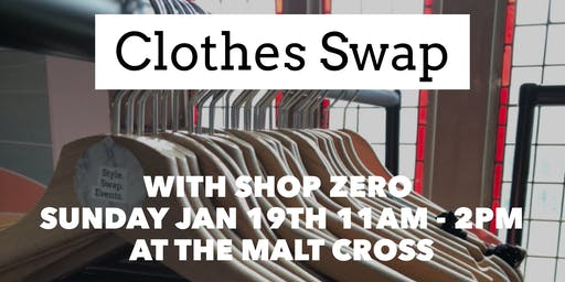Style Swap Events X Shop Zero - Clothes Swap Event at the Malt Cross