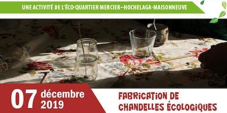 Atelier de fabrication de chandelles de Noël écologiques billets