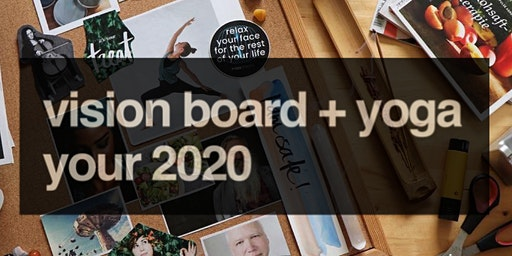 Vision Board + Yoga: finish the decade strong!