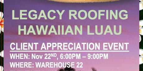 Legacy Roofing Hawaiian Luau tickets