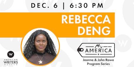 My America: Rebecca Deng tickets