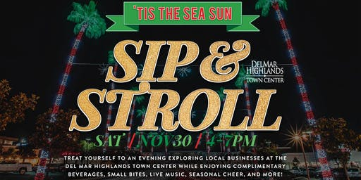 Sip & Stroll at the Del Mar Highlands Town Center