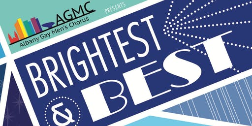 "Albany Gay Men's Chorus Presents ""Brightest and Best"""