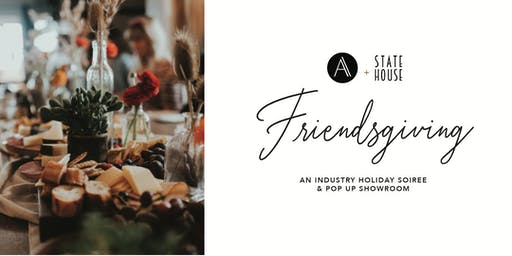 Friendsgiving: A Holiday Soiree with Alpine Event Co.