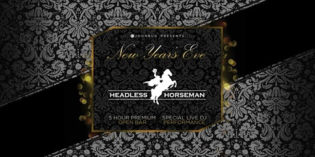 The Headless Horseman New Years Eve 2020 Party tickets