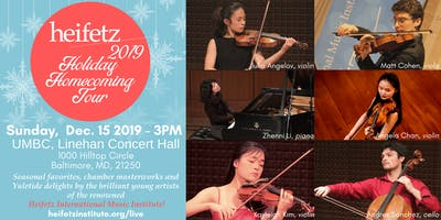 Heifetz Holiday Homecoming 2019 @ UMBC, Baltimore