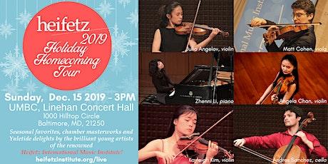 Heifetz Holiday Homecoming 2019 @ UMBC, Baltimore tickets