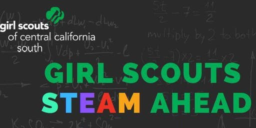 Girl Scouts STEAM Ahead - Porterville