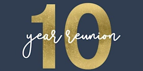 Class of 2010 - 10 Year Reunion tickets
