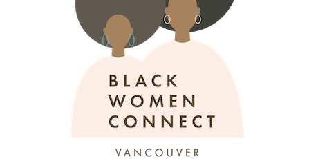 Black Women Connect Vancouver: Holiday Party tickets