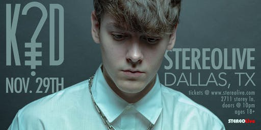 K?D - Stereo Live Dallas