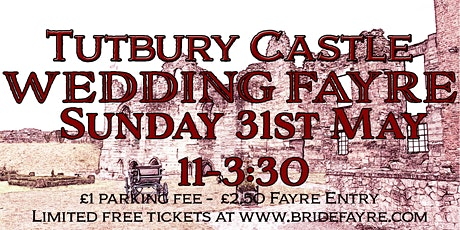 Tutbury Castle Early Summer Wedding Fayre tickets