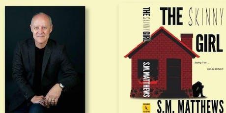 Author talk: Skinny Girl by S.M. Matthews tickets