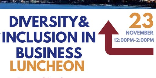Diversity and Inclusion In Business Luncheon