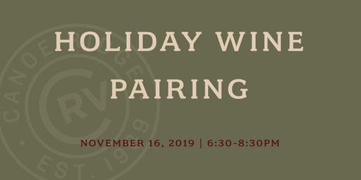 Holiday Wine Pairing at Canoe Ridge - Downtown Location!