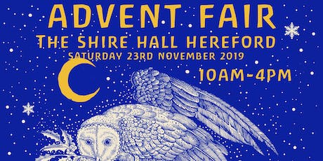 The Advent Fair by Hereford Steiner Academy at Shire Hall tickets