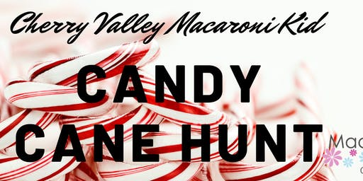 Cherry Valley Macaroni Kid Candy Cane Hunt