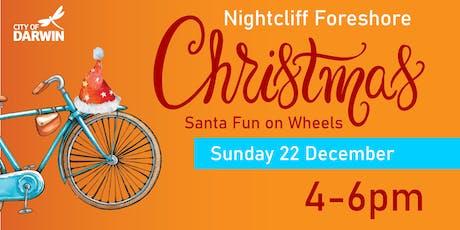 Santa Fun on Wheels  Nightcliff Foreshore tickets