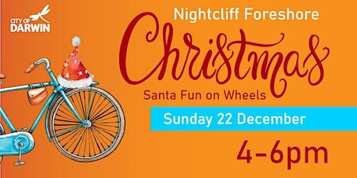Santa Fun on Wheels  Nightcliff Foreshore