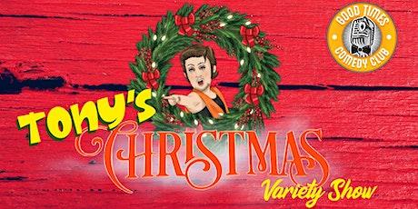 Tony's Christmas Variety Show tickets