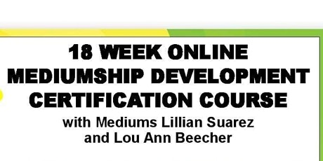 18 week Mediumship Certification tickets