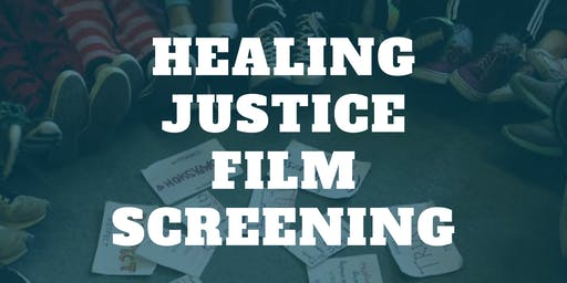 Healing Justice Film Screening