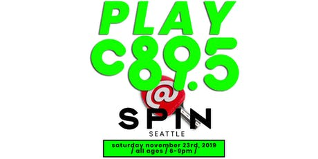 PLAY C89.5 at SPiN tickets