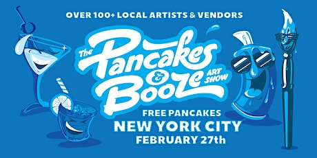 The New York City Pancakes & Booze Art Show  tickets