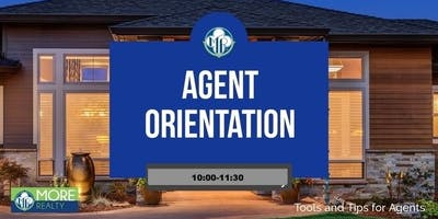 NEW AGENT ORIENTATION CLASS- MORE Realty