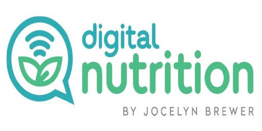 Jocelyn Brewer - Digital Nutritionist    Cost:$10 per ticket