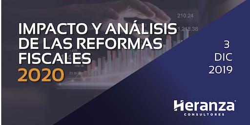 IMPACTO Y ANÁLISIS DE LAS REFORMAS FISCALES 2020
