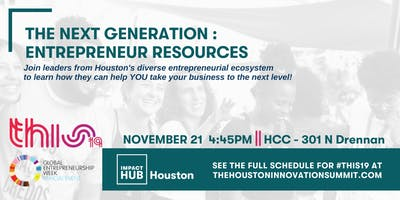 #THIS19  : The Next Generation : Entrepreneur Resources