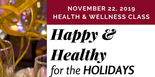 Happy & Healthy For The Holidays