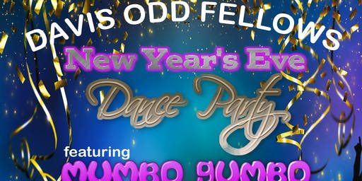 Davis Odd Fellows New Years Eve with Mumbo Gumbo