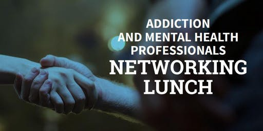 Northwest Indiana Addiction & Mental Health Professionals Networking Luncheon