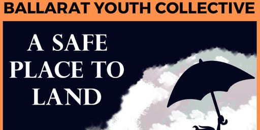 Ballarat Youth Collective - A Safe Place to Land