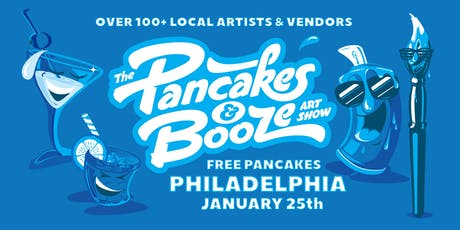 The Philadelphia Pancakes & Booze Art Show tickets